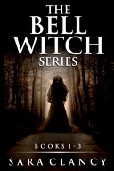 The Bell Witch Series Books 1   3 PDF