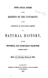 Annual Report of the Regents of the University on the Condition of the State Cabinet of Natural History, with Catalogues of the Same: 1852-1855, Volume 5, Parts 1852-1855