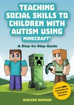 Teaching Social Skills to Children with Autism Using Minecraft®