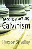 Deconstructing Calvinism PDF