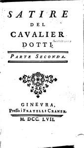 Satire del cavalier Dotti ...