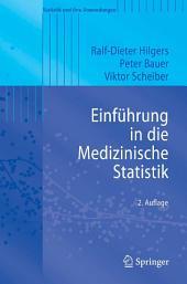 Einführung in die Medizinische Statistik: Ausgabe 2