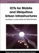ICTs for Mobile and Ubiquitous Urban Infrastructures PDF