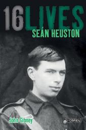 Sean Heuston: 16Lives