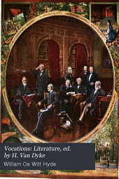Vocations: Literature, ed. by H. Van Dyke