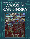 Great Painters Wassily Kandinsky Coloring Book