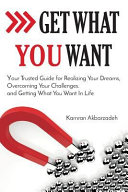 Download Get What You Want Book