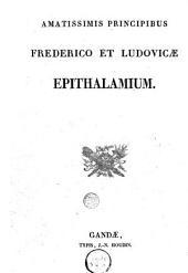 Amatissimis principibus Frederico et Ludovicae epithalamium