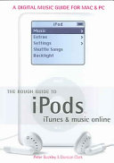 The Rough Guide to IPods, ITunes & Music Online