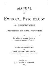 Manual of Empirical Psychology as an Inductive Science: A Text-book for High Schools and Colleges