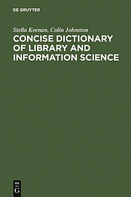 Concise Dictionary of Library and Information Science PDF