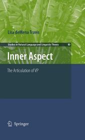 Inner Aspect: The Articulation of VP