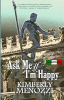 Download Ask Me If I m Happy Book