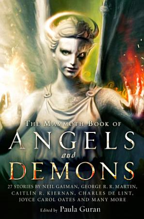 The Mammoth Book of Angels   Demons PDF