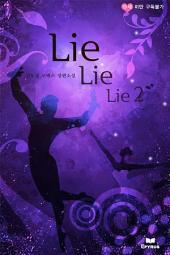 Lie Lie Lie 2/2