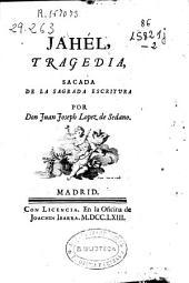 Jahél, tragedia, sacada de la Sagrada Escritura