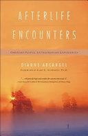 Download Afterlife Encounters Book