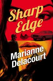 Sharp Edge: Tara Sharp, Book 4