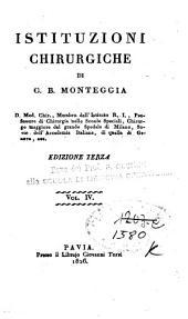 Istituzioni chirurgiche di G. B. Monteggia D. Med. Chir., ...: 4: