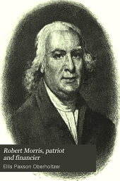 Robert Morris: Patriot and Financier