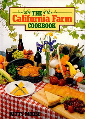The California Farm Cookbook PDF