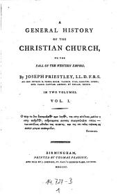 A General History of the Christian Church, to the Fall of the Western Empire