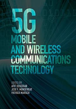 5G Mobile and Wireless Communications Technology PDF