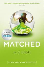 Matched: Volume 1