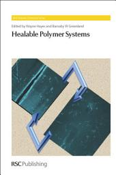 Healable Polymer Systems