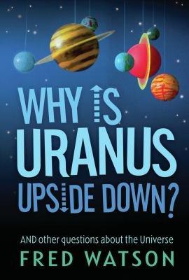 Why Is Uranus Upside Down