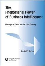 The Phenomenal Power of Business Intelligence