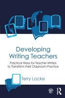Developing Writing Teachers PDF