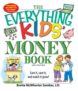 The Everything Kids  Money Book