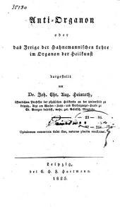 Anti-Organon, oder das Irrige der Hahnemannischen Lehre im Organon der Heilkunst