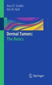 Dermal Tumors: The Basics