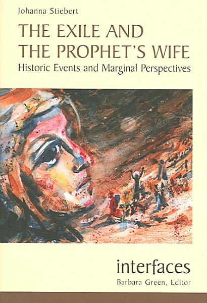 The Exile and the Prophet's Wife