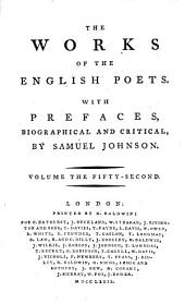 The Works of the English Poets. With Prefaces, Biographical and Critical, by Samuel Johnson: Volume 52