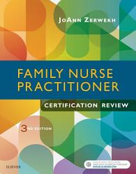 Family Nurse Practitioner Certification Review E Book Book PDF