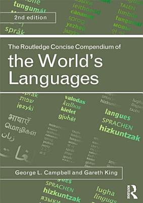 The Routledge Concise Compendium of the World s Languages