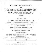 Diss. med. de flexibilitate actionum in corpore humano