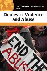 Domestic Violence And Abuse A Reference Handbook