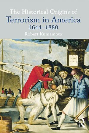 The Historical Origins of Terrorism in America PDF