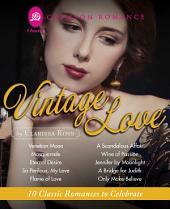 Vintage Love: 10 Classic Romances to Celebrate
