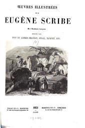 Oeuvres illustrées de Eugène Scribe ...: Dessins par Tony et Alfred Johannot, Staal, Pauquet, etc, Volume1