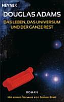 Das Leben  das Universum und der ganze Rest PDF
