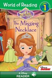 World of Reading: Sofia the First: The Missing Necklace: A Disney Read-Along (Level Pre-1)