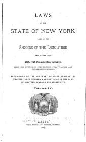 Laws of the State of New York: Passed at the Sessions of the Legislature Held in the Years 1777-1801, Being the First Twenty-four Sessions, Volume 4