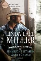 Mustang Creek   Sehnsucht ist mein Wort f  r dich PDF