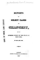 Reports of Select Cases in Chancery: And the Supreme Court of the State of New York, in 1824 and 1826
