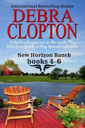 Cowboys of New Horizon Ranch Boxed Set 4-6: Contemporary Western Romance